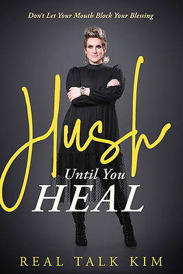 Picture of Hush Until You Heal