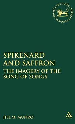 Spikenard and Saffron