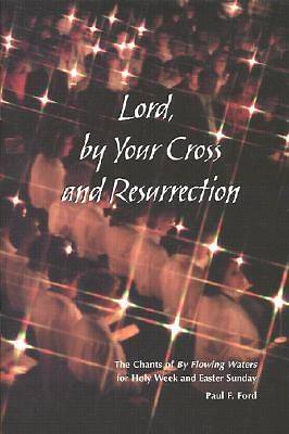 Picture of Lord, by Your Cross and Resurrection