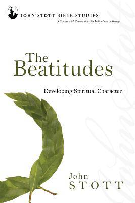 John Stott Bible Studies - The Beatitudes