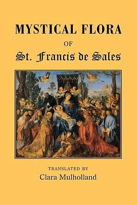 Picture of Mystical Flora of St. Francis de Sales