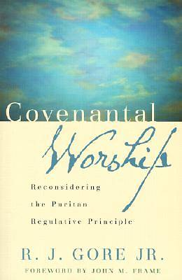 Covenantal Worship