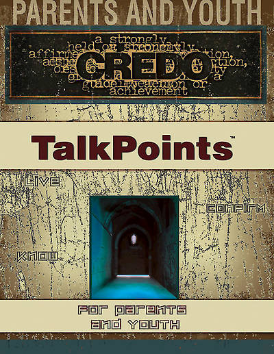Credo Confirmation TalkPoints® for Parents and Youth