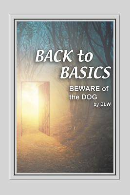 Back to Basics Beware of the Dog