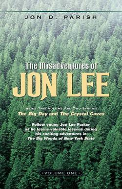 The Misadventures of Jon Lee-Volume 1