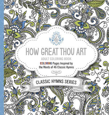 How Great Thou Art Adult Coloring Book