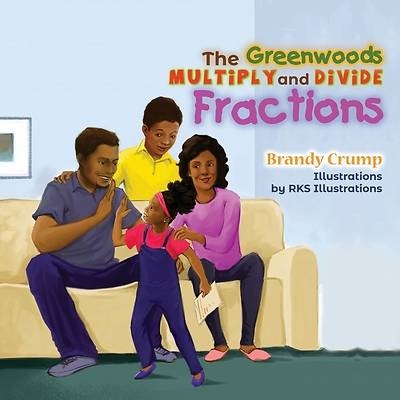 Picture of The Greenwoods Multiply and Divide Fractions