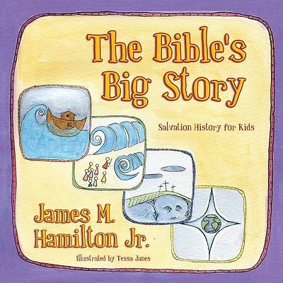 The Bibles Big Story
