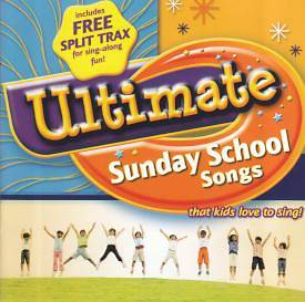 Ultimate Sunday School Songs