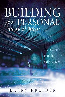 Building Your Personal House of Prayer [ePub Ebook]