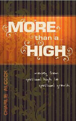 More Than a High