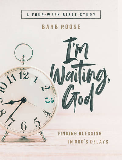 Picture of Im Waiting, God - Women's Bible Study Guide with Leader Helps
