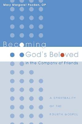 Becoming Gods Beloved in the Company of Friends