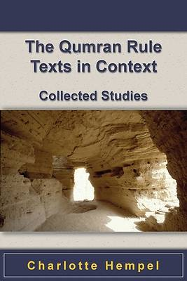 Picture of The Qumran Rule Texts in Context