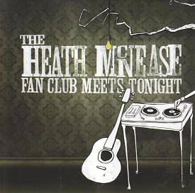 The Heath McNease Fanclub Meets Tonight
