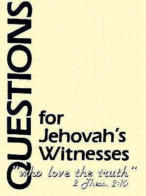 Questions for Jehovahs Witness