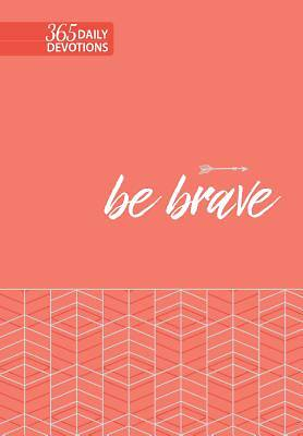 Picture of Be Brave