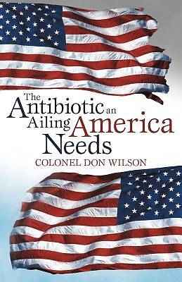 Picture of The Antibiotic an Ailing America Needs