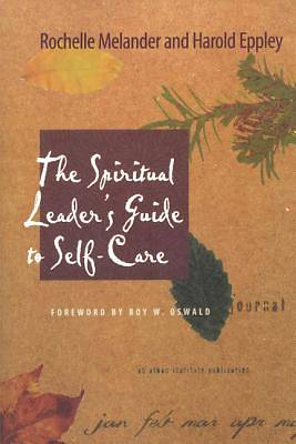 The Spiritual Leaders Guide to Self-Care