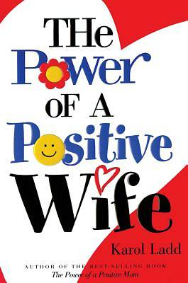 Picture of The Power of a Positive Wife