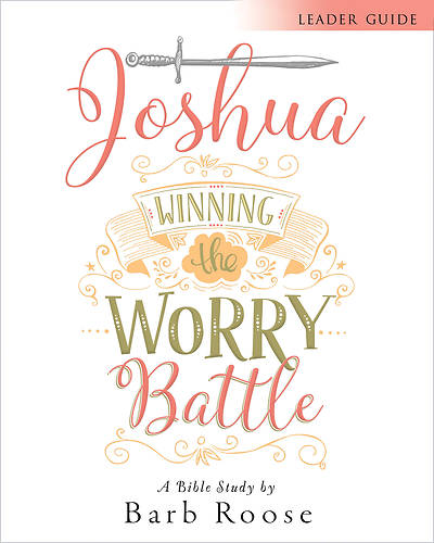 Picture of Joshua - Women's Bible Study Leader Guide