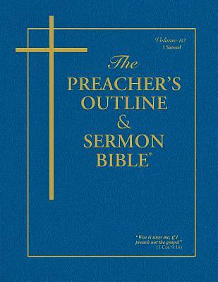 Preachers Outline & Sermon Bible-KJV-1 Samuel