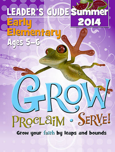Picture of Grow, Proclaim, Serve! Early Elementary Leader's Guide 7/20/2014 - Download