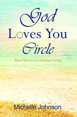 God Loves You Circle