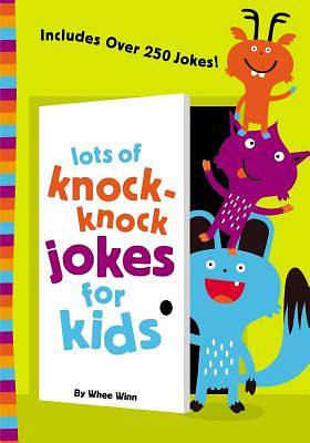 Picture of Lots of Knock-Knock Jokes for Kids