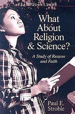 FaithQuestions - What About Religion and Science?