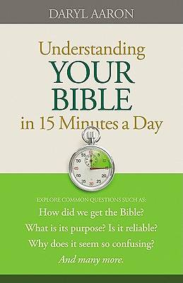 Understanding Your Bible in 15 Minutes a Day [ePub Ebook]