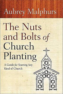 The Nuts and Bolts of Church Planting [ePub Ebook]