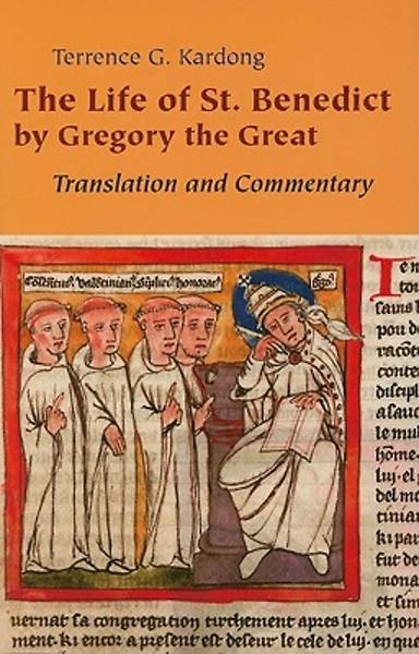 The Life of Saint Benedict by Gregory the Great