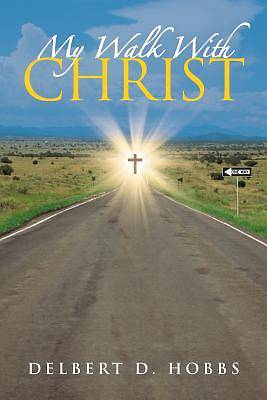 My Walk with Christ