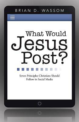 What Would Jesus Post?