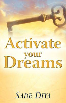 Activate Your Dreams
