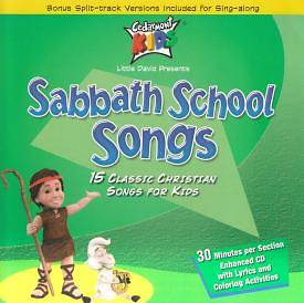 Sabbath School Songs; 15 Classic Christian Songs for Kids