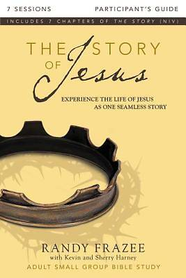 The Story of Jesus Participants Guide