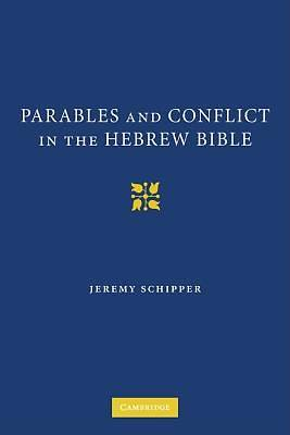 Picture of Parables and Conflict in the Hebrew Bible