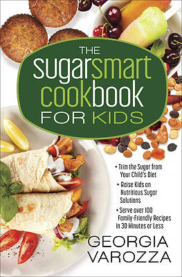 Picture of The Sugar Smart Cookbook for Kids