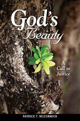 Gods Beauty: A Call to Justice