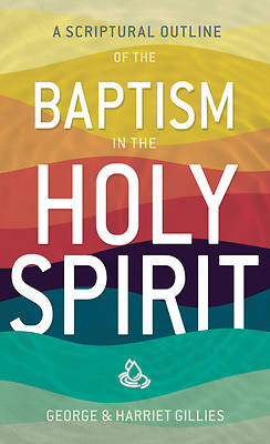 Scriptural Outline of Baptism in the Holy Spirit