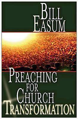 Preaching for Church Transformation