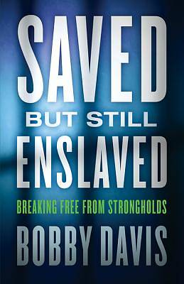 Saved But Still Enslaved [ePub Ebook]