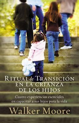 Picture of Ritual de Transicion En La Crianza de Los Hijos