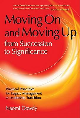 Moving on and Moving Up from Success to Significance