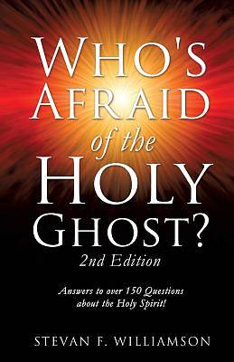 Whos Afraid of the Holy Ghost?