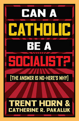 Picture of Can a Catholic Be a Socialist?