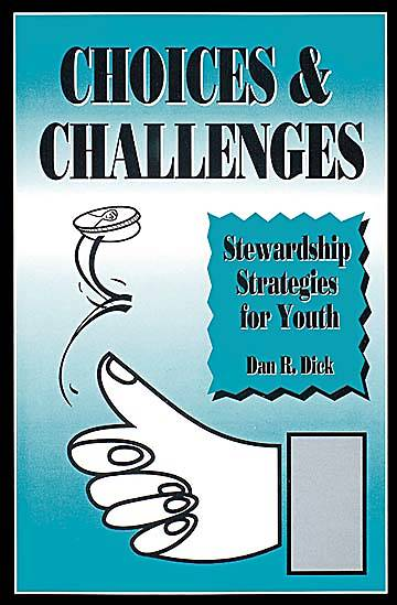 Picture of Choices and Challenges: Stewardship Strategies for Youth