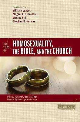 Picture of Two Views on Homosexuality, the Bible, and the Church